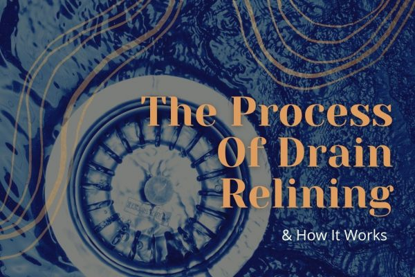 The Process of Drain Relining and How It Works