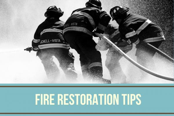 Fire Restoration Tips